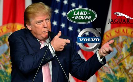 Donald Trump apunta a Volvo y Land Rover Jaguar